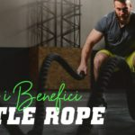 Battle Rope: scopri i benefici