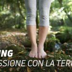 Earthing: riconessione con la Terra