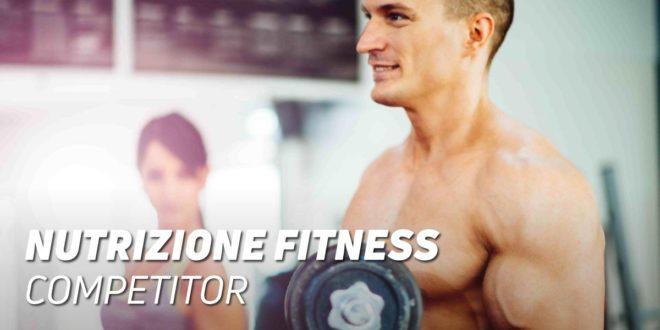 Guida Nutrizionale Concorrenti Fitness