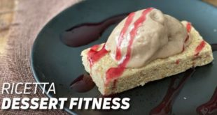 Ricetta dessert fitness