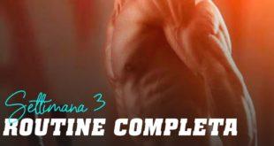 Routine completa: settimana 3