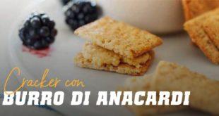 Cracker con Burro di Anacardi