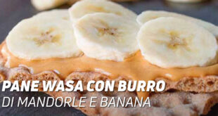 Pane wasa con burro di mandorle e banana