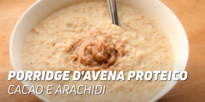 Porridge d'Avena Proteico con Cacao e Arachidi