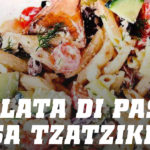 Ricetta insalata di pasta salsa tzatziki