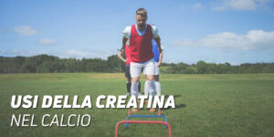 Usi della creatina nel calcio