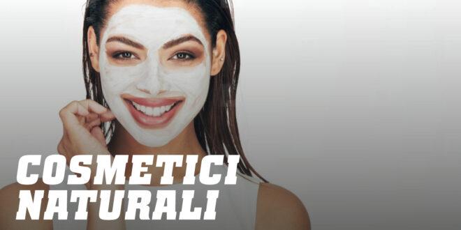 Cosmetici Fatti in Casa: Realizzati con Prodotti Naturali
