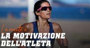 La mente e la motivazione dell'atleta
