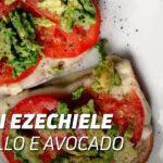 Pane ezechiele con pollov e avocado