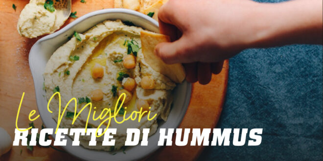 Giornata Internazionale dell'Hummus, ricette per mangiare legumi in modo sano
