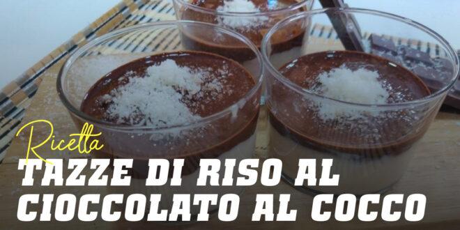 Bicchierini di Crema di Riso con Cioccolato e Cocco