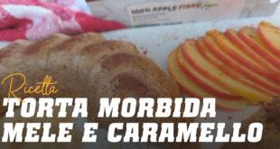 Torta morbida mele e caramello