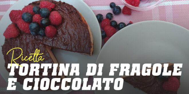 Tortina di Fragole e Cioccolato