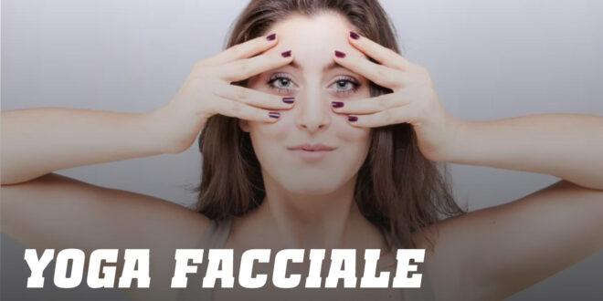 Yoga Facciale: Allena i muscoli del viso
