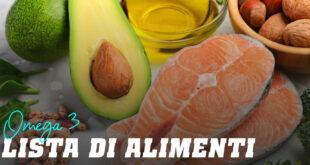 Conosci gli Alimenti più Ricchi di Omega 3?