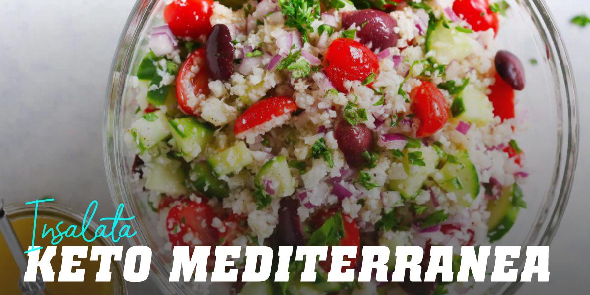 Insalata Cheto Mediterranea
