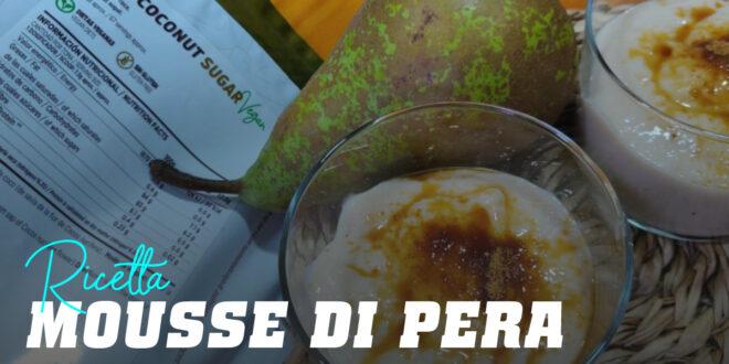 Mousse di Pere con Zucchero di Cocco