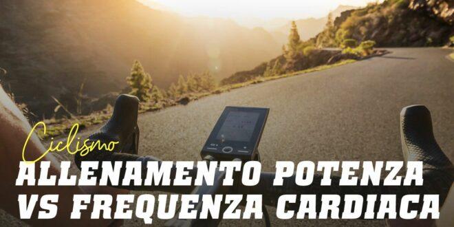 Allenamento per Potenza vs Frequenza Cardiaca, quel è il più efficace nel ciclismo?