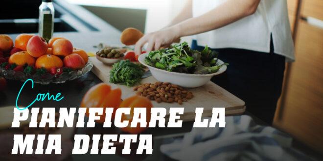 Come pianificare una dieta sana?