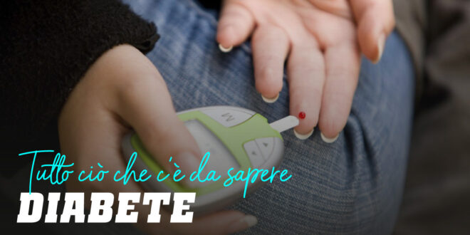 Diabete: Tutto quello che Devi Sapere