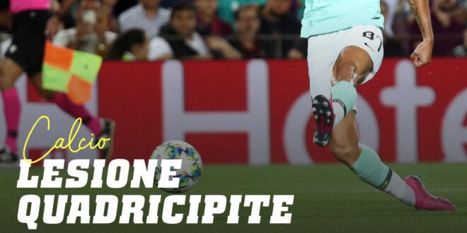 Lesione del Quadricipite nel Calcio, come evitare di fratturarsi il retto anteriore?