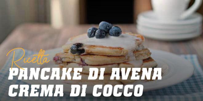 Pancake di Avena con Crema di Cocco