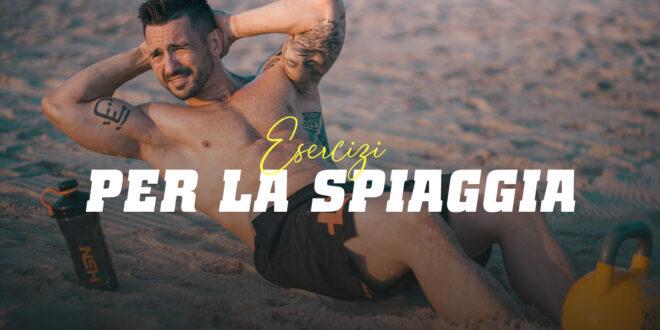 Esercizi per allenarsi in spiaggia in queste vacanze