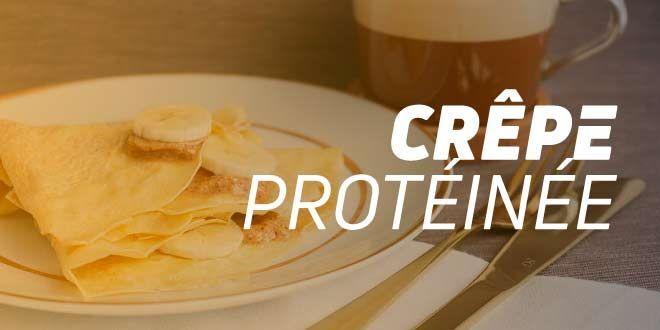 Crêpe Protéinée: Recette avec Whey Protein