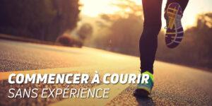Commencer à courir sans expérience