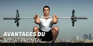 Avantages du squat frontal