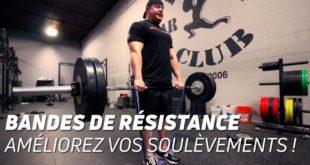 Bandes de résistance: améliorez vos soulèvements!