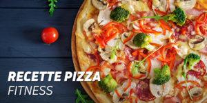 Recette de Pizza Fitness