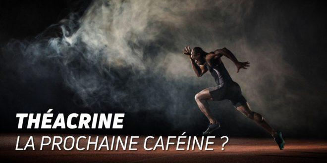 La théacrine, la prochaine caféine?
