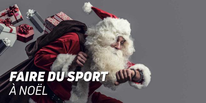 5 Conseils pour s'entraîner à Noël