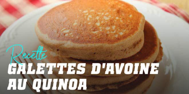 Pancakes à l'Avoine et au Quinoa