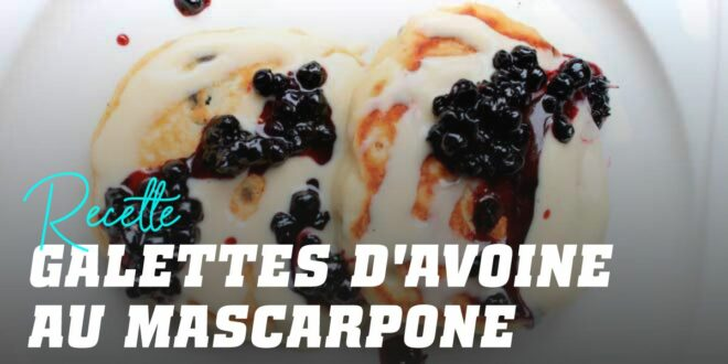 Pancakes à l'Avoine et au Fromage Mascarpone