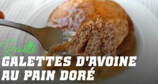 """Pancakes à l'Avoine style """"Pain Perdu"""""""
