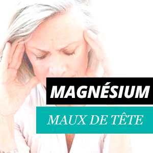 Magnésium et les maux de tête