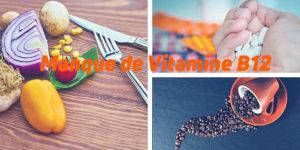 Manque de vitamine B12