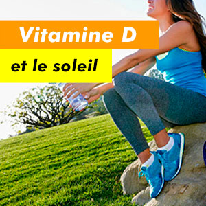 Vitamine D et le soleil