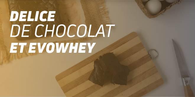 Delice de chocolat et Evowhey