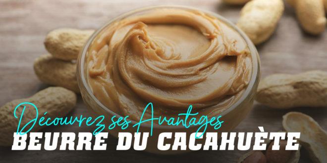 Beurre de Cacahuète : Propriétés, Types et Nutriments