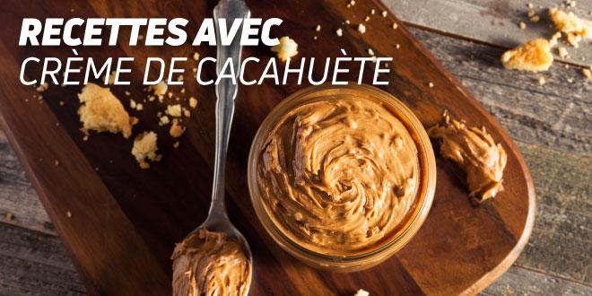 Recettes avec du Beurre de Cacahuète