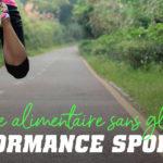 Le Régime sans Gluten Améliore la Performance Sportive?