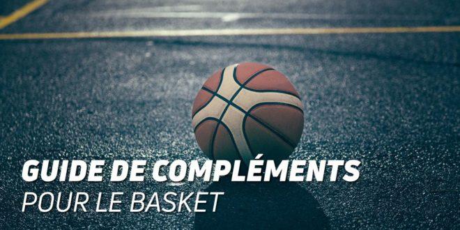 Basket, les meilleurs compléments