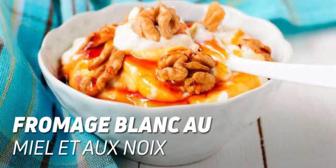 Fromage Blanc à la Miel et aux Noix