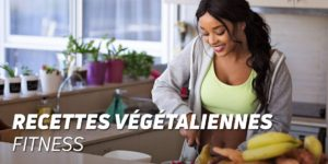 Recettes végétaliennes fitness