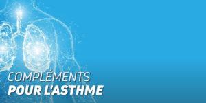 Compléments pour l'asthme