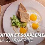 Nutrition et Complémentation pendant la quarantaine