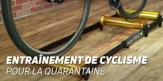 Comment s'entraîne un Cycliste à la maison pendant la Quarantaine ?